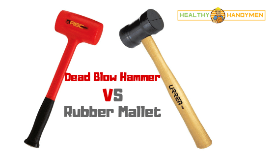 dead blow hammer vs rubber mallet