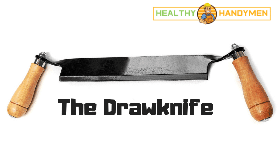 The Drawknife