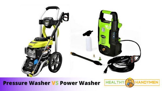 Pressure Washer vs Power Washer