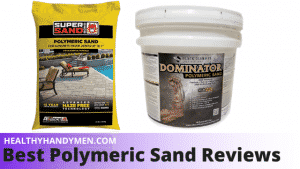 best polymeric sand reviews
