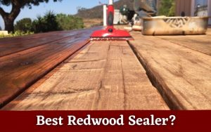 Best Redwood Sealer