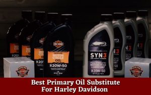 Best harley davidson primary oil substitute