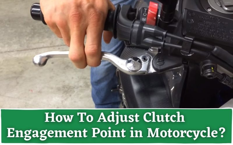 How To Adjust Clutch Engagement Point Motorcycle
