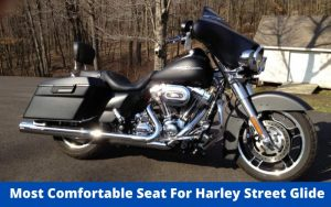 Most Comfortable Seat For Harley Street Glide