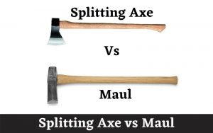 Splitting Axe vs Maul