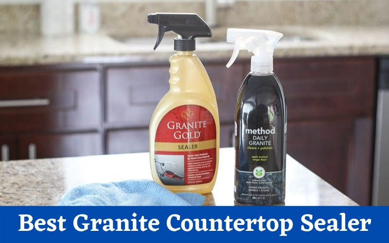 best granite countertop sealer