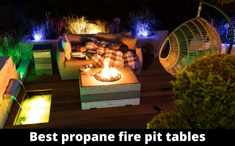 Best Propane Fire Pit Tables