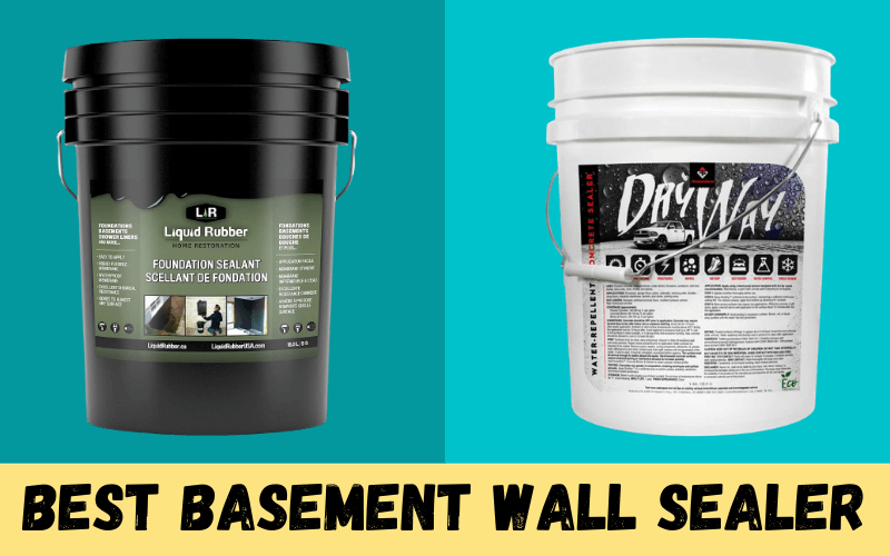 Best Basement Wall Sealer