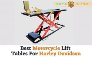 Best Motorcycle Lift Table For Harley Davidson