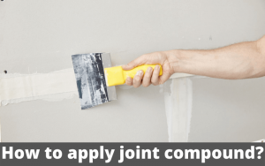 How to apply joint compound