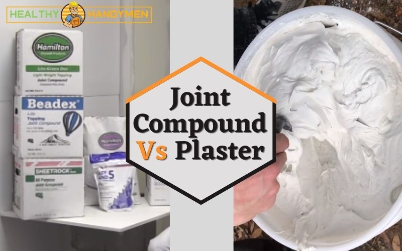 Joint Compound vs Plaster